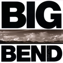 Big Bend Pictures, Hardback Book