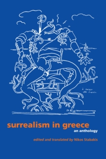 Surrealism in Greece : An Anthology, Paperback / softback Book