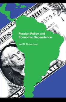 Foreign Policy and Economic Dependence, Paperback / softback Book