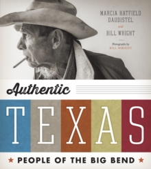 Authentic Texas : People of the Big Bend, Paperback / softback Book