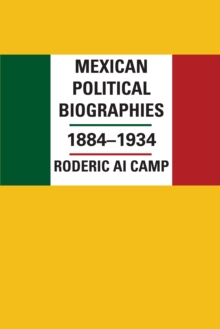 Mexican Political Biographies, 1884-1934, Paperback / softback Book