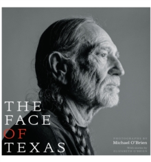 The Face of Texas, Hardback Book