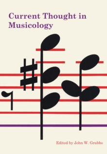 Current Thought in Musicology, Paperback / softback Book