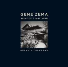 Gene Zema, Architect, Craftsman, Hardback Book
