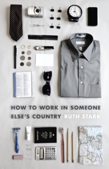 How to Work in Someone Else's Country, Paperback Book