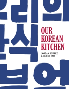 Our Korean Kitchen, Hardback Book