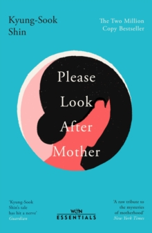 Please Look After Mother : The million copy bestseller, EPUB eBook