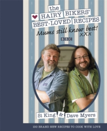 Mums Still Know Best : The Hairy Bikers' Best-Loved Recipes, Hardback Book