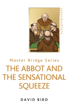 The Abbot and the Sensational Squeeze, Paperback / softback Book