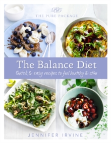 Pure Package the Balance Diet, Hardback Book