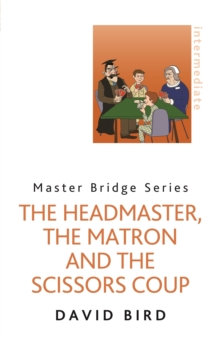 The Headmaster, the Matron and the Scissors Coup, Paperback Book