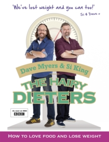The Hairy Dieters : How to Love Food and Lose Weight, Paperback / softback Book