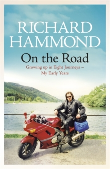 On the Road : Growing Up in Eight Journeys - My Early Years, Hardback Book