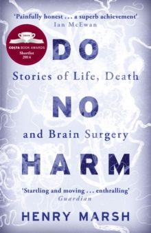 Do No Harm : Stories of Life, Death and Brain Surgery, EPUB eBook