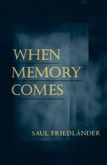 When Memory Comes, Paperback Book