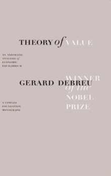 Theory of Value : An Axiomatic Analysis of Economic Equilibrium, Paperback / softback Book