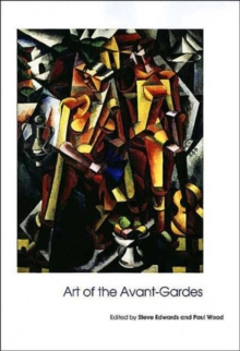 Art of the Avant-Gardes, Paperback / softback Book