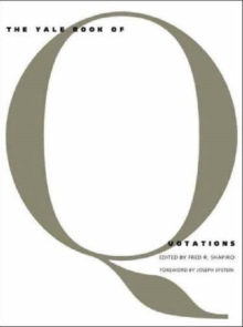 The Yale Book of Quotations, Hardback Book