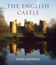 The English Castle : 1066-1650, Hardback Book