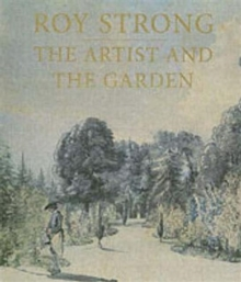 The Artist and the Garden, Paperback / softback Book