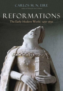 Reformations : The Early Modern World, 1450-1650, Hardback Book