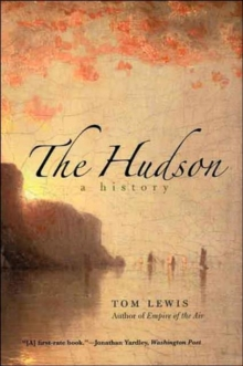 The Hudson : A History, Paperback / softback Book