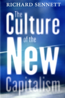The Culture of the New Capitalism, Paperback Book