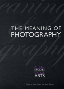 The Meaning of Photography, Paperback / softback Book