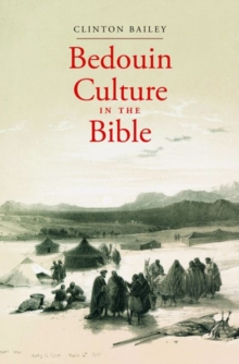 Bedouin Culture in the Bible, Hardback Book