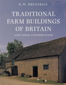 Traditional Farm Buildings and Their Conservation, Paperback Book