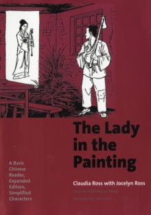 The Lady in the Painting : A Basic Chinese Reader, Expanded Edition, Simplified Characters, Mixed media product Book