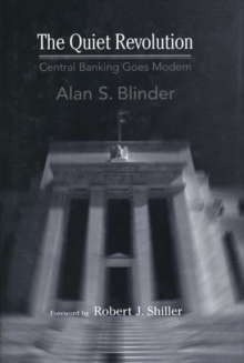 The Quiet Revolution : Central Banking Goes Modern, EPUB eBook