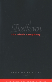 Beethoven: The Ninth Symphony : Revised Edition, PDF eBook