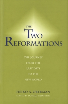 The Two Reformations : The Journey from the Last Days to the New World, EPUB eBook
