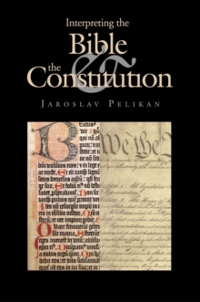 Interpreting the Bible and the Constitution, EPUB eBook