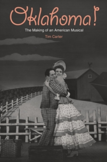Oklahoma! : The Making of an American Musical, EPUB eBook