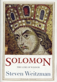 Solomon : The Lure of Wisdom, Hardback Book