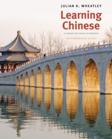 Learning Chinese : A Foundation Course in Mandarin, Intermediate Level, Paperback / softback Book