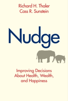 Nudge : Improving Decisions About Health, Wealth, and Happiness, EPUB eBook