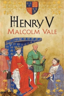 Henry V : The Conscience of a King, Hardback Book