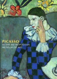 Picasso in the Metropolitan Museum of Art, Hardback Book
