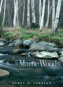 The Maine Woods : A Fully Annotated Edition, PDF eBook