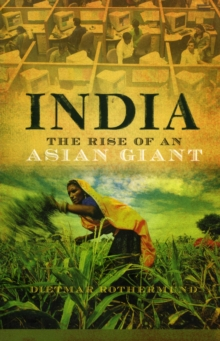 India : The Rise of an Asian Giant, Paperback / softback Book