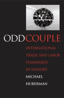 Odd Couple : International Trade and Labor Standards in History, EPUB eBook
