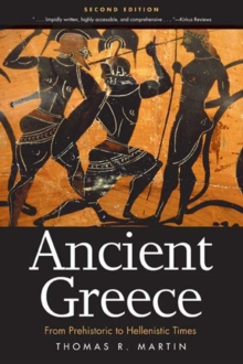 Ancient Greece : From Prehistoric to Hellenistic Times, Second Edition, Paperback Book
