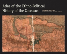 Atlas of the Ethno-Political History of the Caucasus, PDF eBook