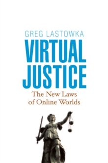 Virtual Justice : The New Laws of Online Worlds, EPUB eBook