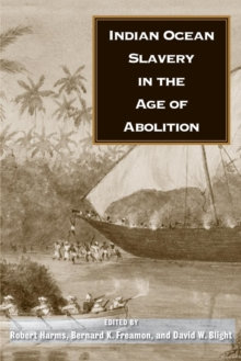Indian Ocean Slavery in the Age of Abolition, Paperback / softback Book
