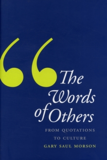The Words of Others : From Quotations to Culture, Hardback Book