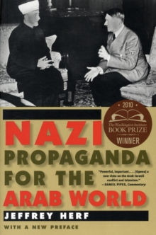 Nazi Propaganda for the Arab World : With a New Preface, Paperback / softback Book